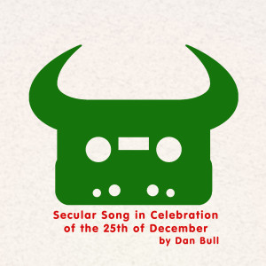 Secular Song in Celebration of the 25th of December